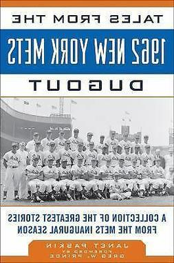 Tales from the 1962 New York Mets Dugout: A Collection of th